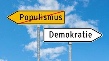 Populismus vs. Demokraie
